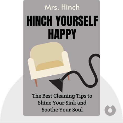 Hinch Yourself Happy by Mrs. Hinch
