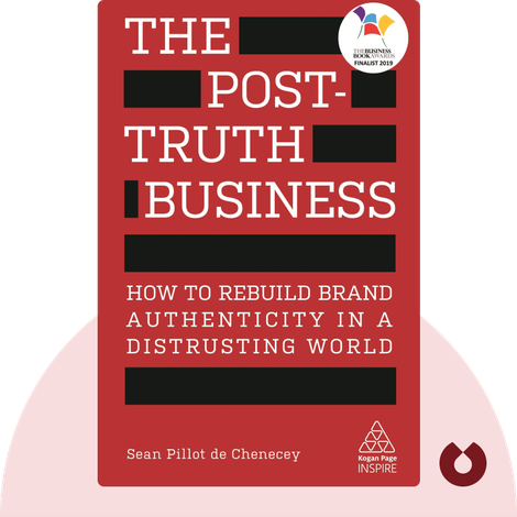 The Post-Truth Business by Sean Pillot de Chenecey