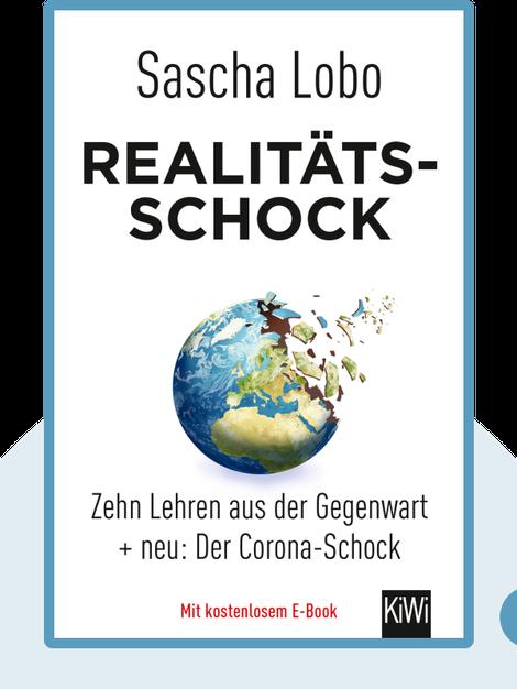 Realitätsschock: Zehn Lehren aus der Gegenwart by Sascha Lobo