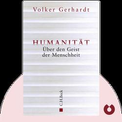 Humanität: Über den Geist der Menschheit by Volker Gerhardt