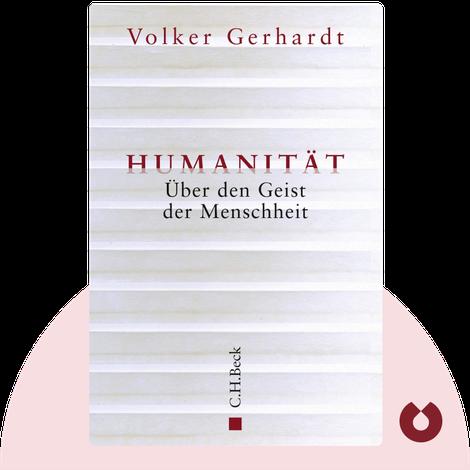 Humanität von Volker Gerhardt