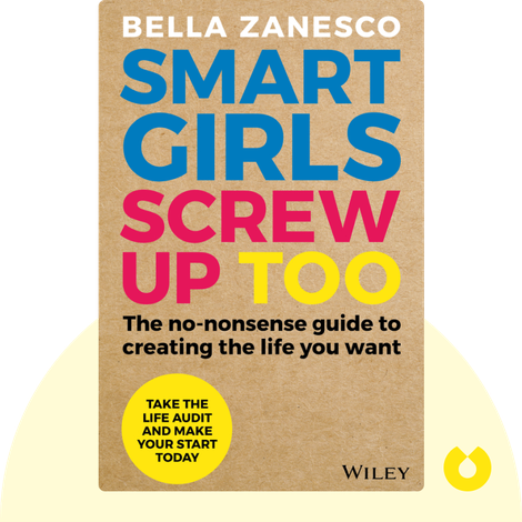 Smart Girls Screw Up Too by Bella Zanesco