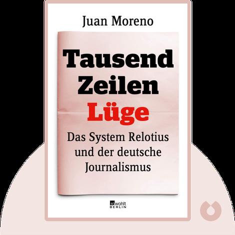 Tausend Zeilen Lüge by Juan Moreno
