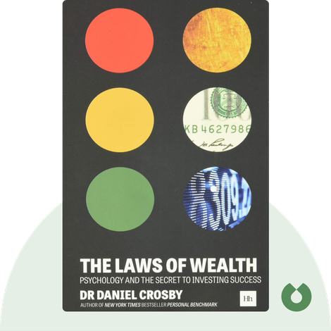 The Laws of Wealth by Daniel Crosby