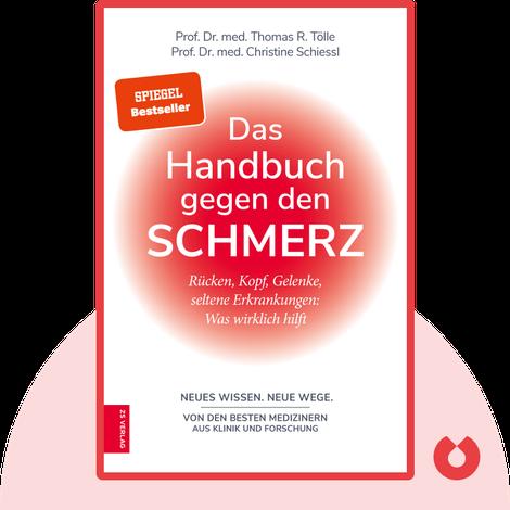 Das Handbuch gegen den Schmerz by Thomas R. Tölle & Christine Schiessl