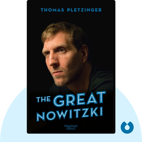 The Great Nowitzki by Thomas Pletzinger