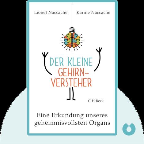 Der kleine Gehirnversteher by Lionel Naccache & Karine Naccache