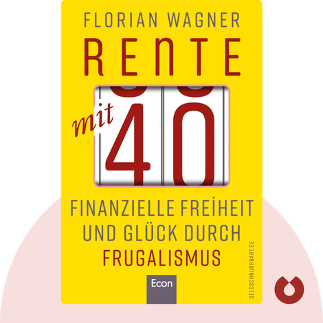 Rente mit 40 by Florian Wagner