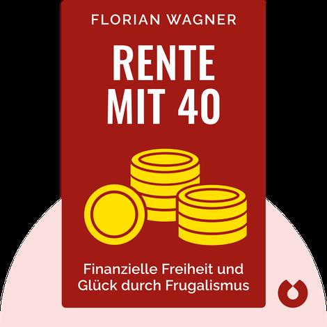 Rente mit 40 von Florian Wagner