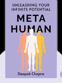 Metahuman: Unleashing Your Infinite Potential by Deepak Chopra