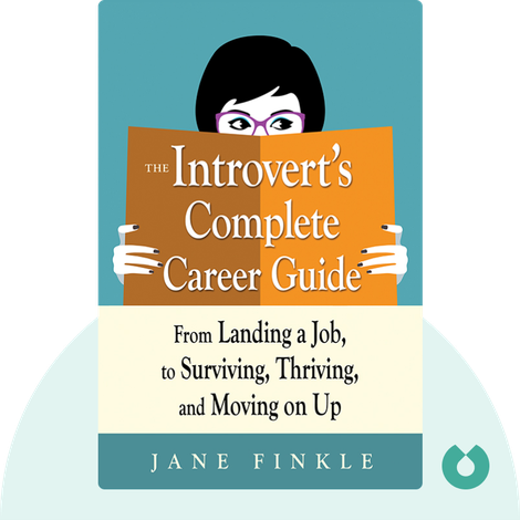 The Introvert's Complete Career Guide by Jane Finkle