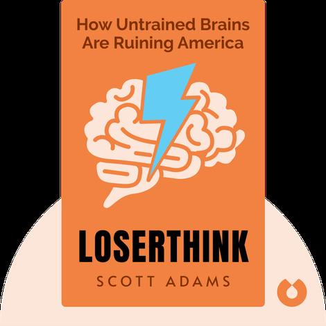 Loserthink by Scott Adams