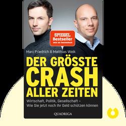 Der größte Crash aller Zeiten: Wirtschaft, Politik, Gesellschaft: Wie Sie jetzt noch Ihr Geld schützen können by Marc Friedrich & Matthias Weik