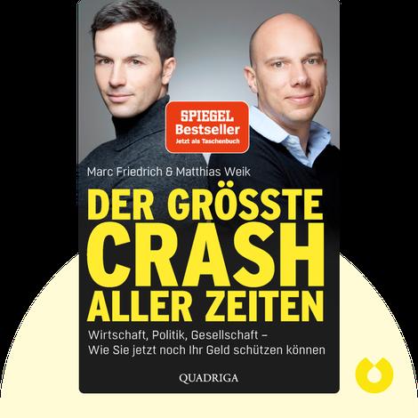 Der größte Crash aller Zeiten by Marc Friedrich & Matthias Weik