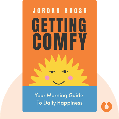 Getting COMFY by Jordan Gross