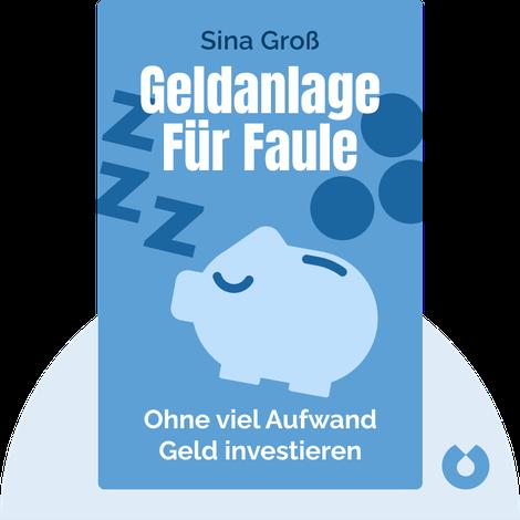 Geldanlage für Faule by Sina Groß