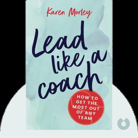 Lead Like a Coach von Karen Morley
