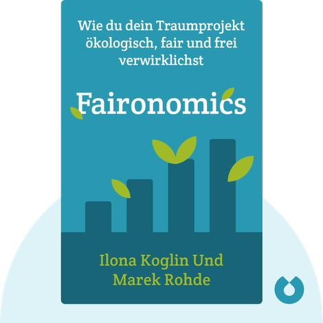 Faironomics by Ilona Koglin und Marek Rohde