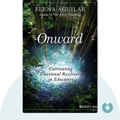 Onward by Elena Aguilar