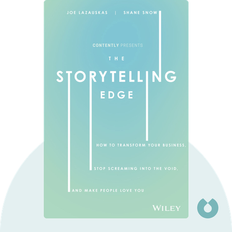The Storytelling Edge von Shane Snow and Joe Lazauskas