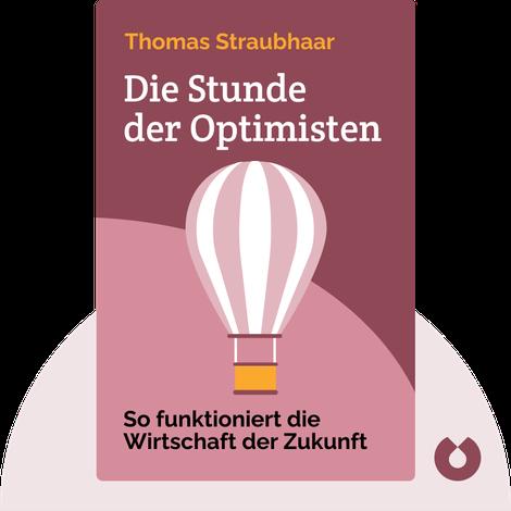 Die Stunde der Optimisten von Thomas Straubhaar
