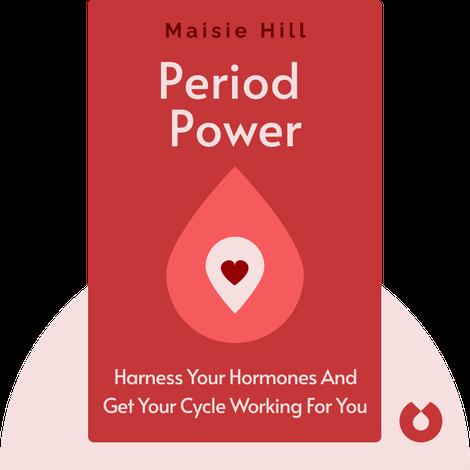 Period Power von Maisie Hill