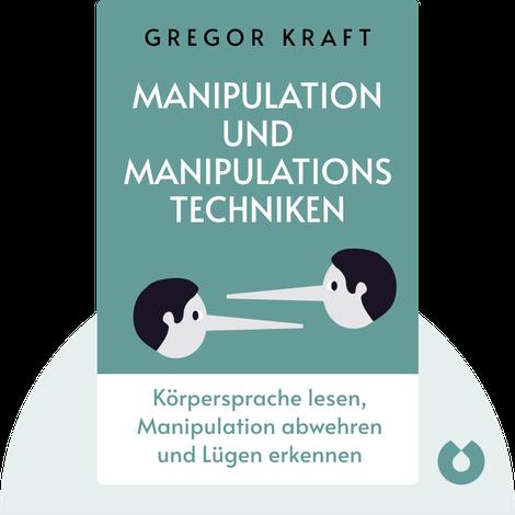 Manipulation und Manipulationstechniken von Gregor Kraft