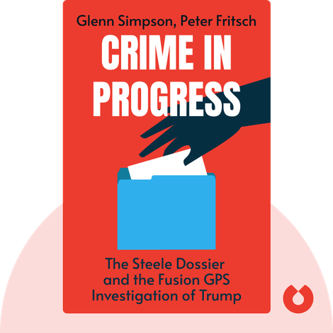 Crime in Progress by Glenn Simpson, Peter Fritsch