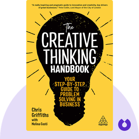 The Creative Thinking Handbook by Chris Griffiths & Melina Costi