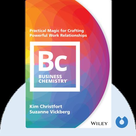 Business Chemistry von Kim Christfort and Suzanne Vickberg