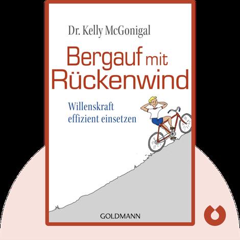 Bergauf mit Rückenwind von Kelly McGonigal