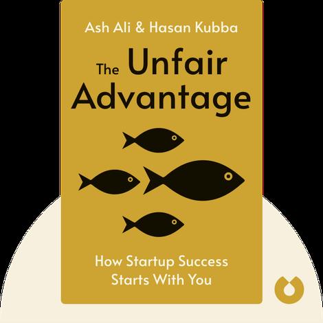 The Unfair Advantage by Ash Ali & Hasan Kubba