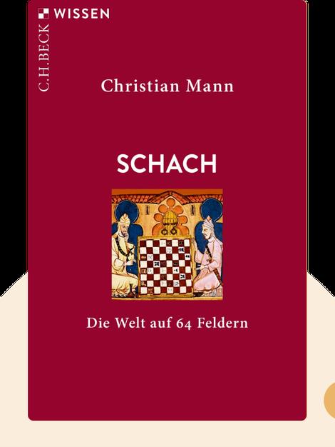 Schach: Die Welt auf 64 Feldern by Christian Mann