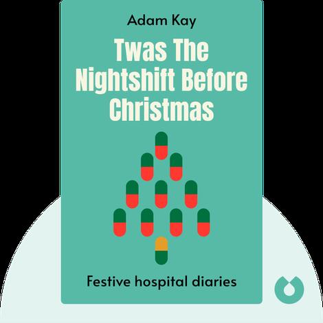 Twas The Nightshift Before Christmas von Adam Kay