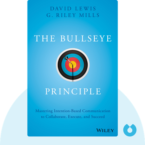 The Bullseye Principle von David Lewis and G. Riley Mills