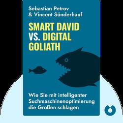 Smart David vs. Digital Goliath: Wie Sie mit intelligenter Suchmaschinenoptimierung die Großen schlagen by Sebastian Petrov und Vincent Sünderhauf