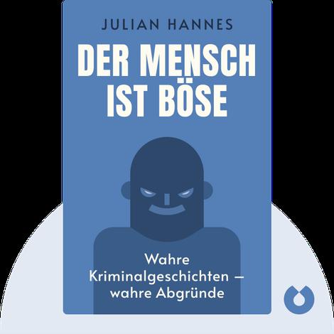 Der Mensch ist böse by Julian Hannes