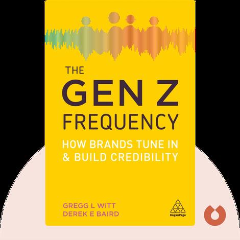 The Gen Z Frequency von Gregg L. Witt, Derek E. Baird