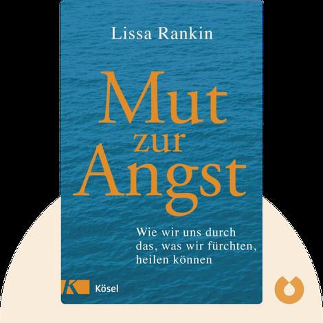 Mut zur Angst by Lissa Rankin