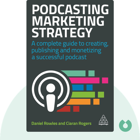 Podcasting Marketing Strategy by Daniel Rowles and Ciaran Rogers