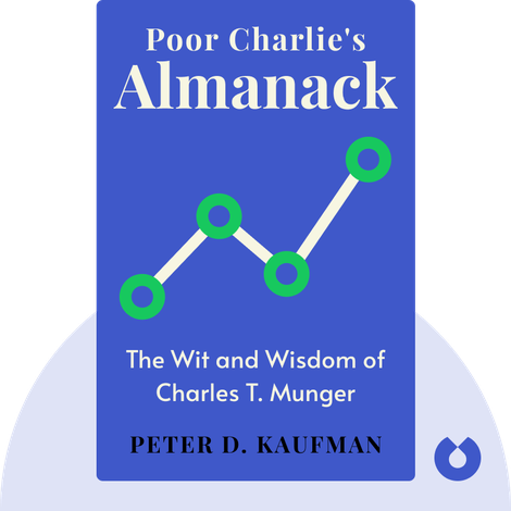 Poor Charlie's Almanack by Peter D. Kaufman