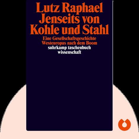 Jenseits von Kohle und Stahl von Lutz Raphael