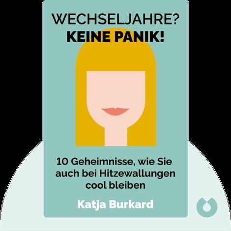 Wechseljahre? Keine Panik! von Katja Burkard