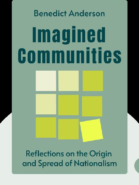 Imagined Communities: Reflections on the Origin and Spread of Nationalism by Benedict Anderson