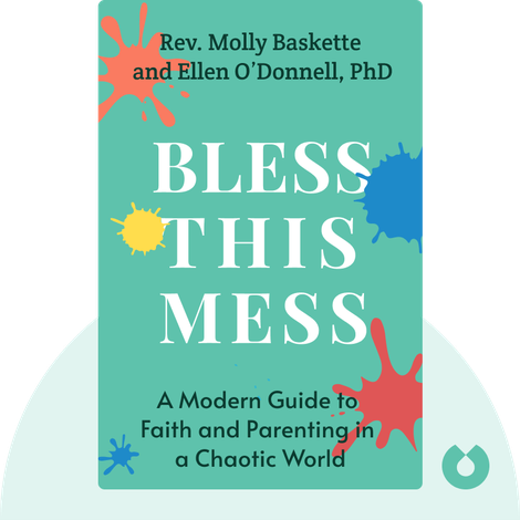 Bless This Mess von Rev. Molly Baskette and Ellen O'Donnell, PhD