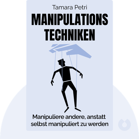 Manipulationstechniken by Tamara Petri