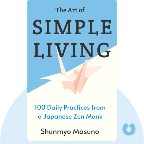 The Art of Simple Living von Shunmyo Masuno