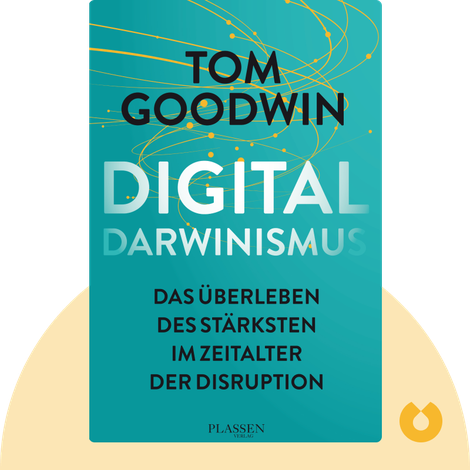 Digitaldarwinismus by Tom Goodwin