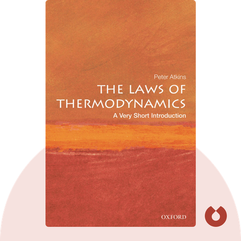 The Laws of Thermodynamics von Peter Atkins