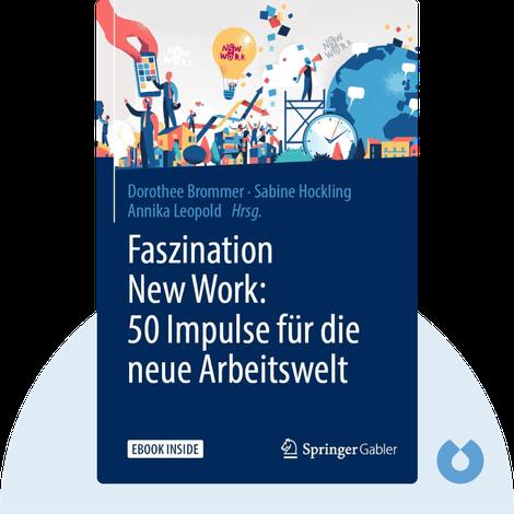 Faszination New Work by Dorothee Brommer, Sabine Hockling, Annika Leopold (Hrsg.)